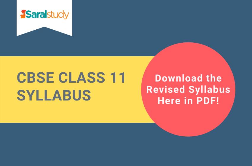 CBSE Class 11 Revised Syllabus 2020-21: Download Revised Syllabus PDF