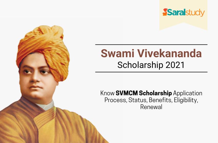 Swami Vivekananda Scholarship 2021: Application Process, Eligibility, Documents, Rewards