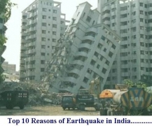 Top 10 Reasons of Earthquake in India