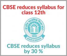 CBSE Class 12 Revised Syllabus 2020-21: Download New Syllabus